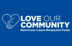 Love Our Community Hurricane Laura Response Fund