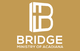 Bridge Ministry of Acadiana